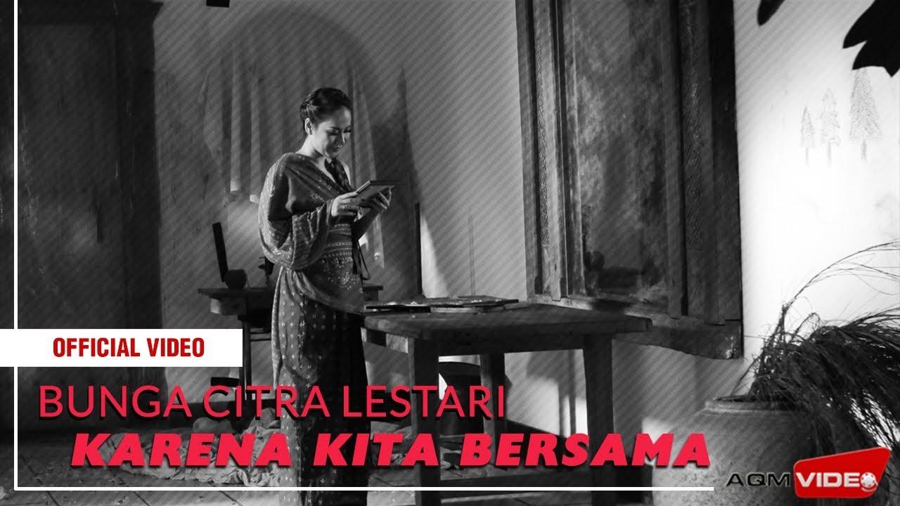 Download Bunga Citra Lestari - Karena Kita Bersama MP3 Gratis