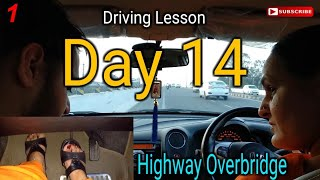 Mom Driving Lesson - Day 14 | Slope / Overbridge / Hill climb
