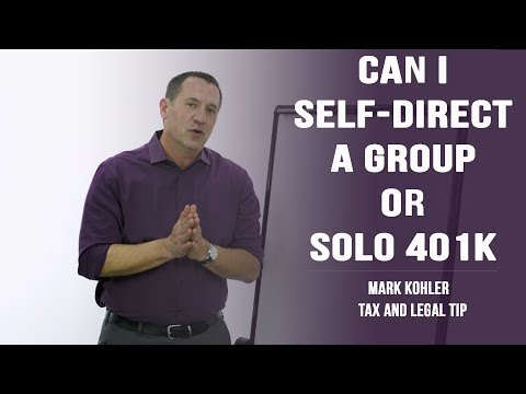 Can I Self Direct a Group or Solo 401k?