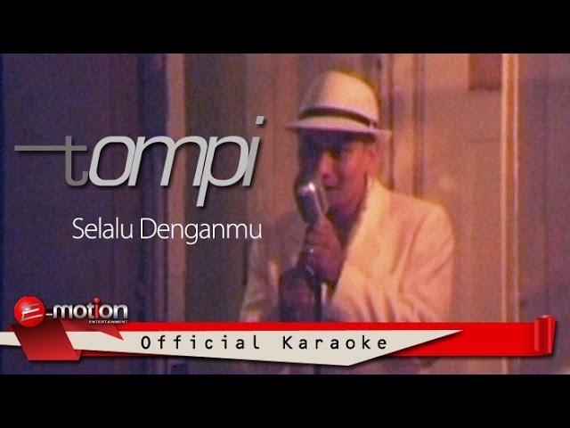 Download Tompi - Selalu Denganmu (Official Karaoke Video) MP3 Gratis