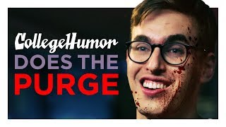 CH Does The Purge (Full Version!)