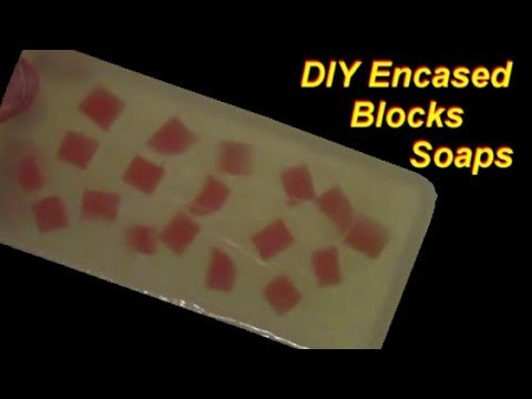 How to Make Encased Blocks Soaps (melt and pour)