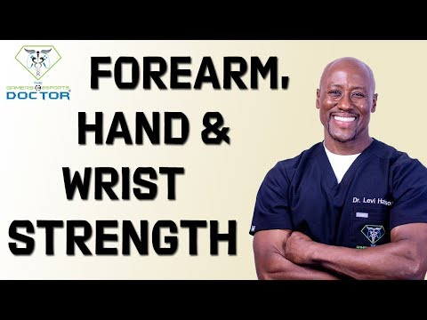 Hand, Wrist & Forearm Strengthening Exercises Part II