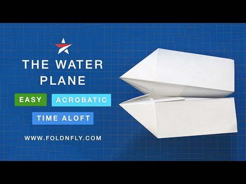 Fold 'N Fly ✈ The Water Paper Airplane - Folding Instructions