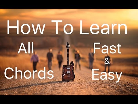 Learn All Chords Fast & Easy