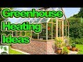 How To Heat A Greenhouse And Polytunnel