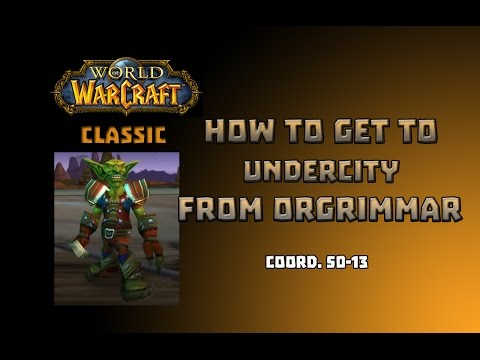 Where is Zeppelin Master to Undercity \ How to Get to Undercity from Orgrimar