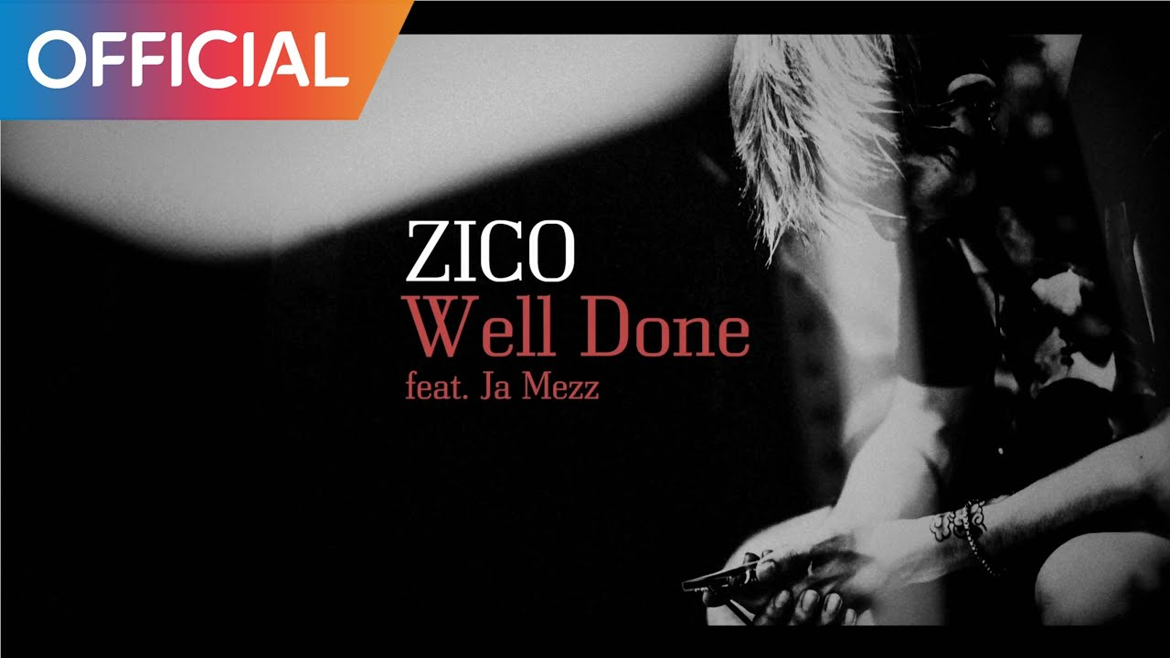 Well Done - ZICO