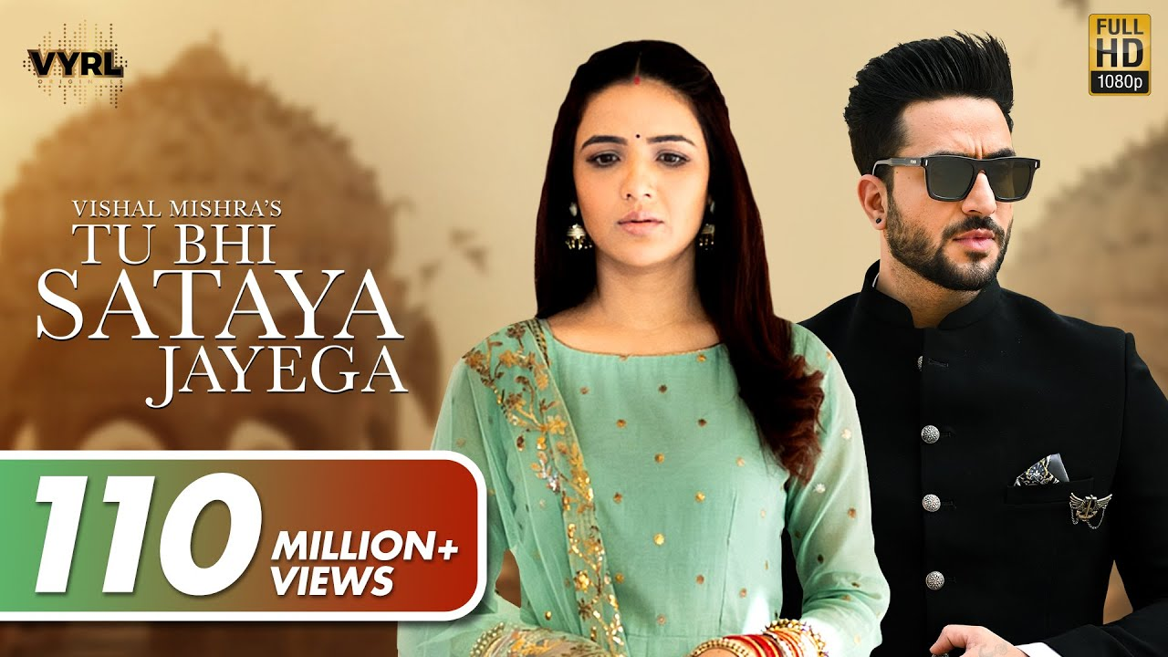 Tu Bhi Sataya Jayega (Official Video) Vishal Mishra | Aly Goni, Jasmin Bhasin | VYRL Originals