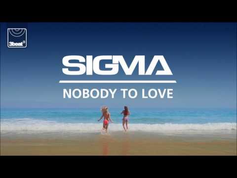 Sigma - Nobody To Love (Sigma's Future Jungle Mix)