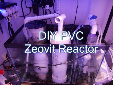 How To Build A Zeovit Reactor(PVC)