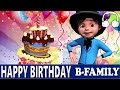 Happy Birthday B Family Muffin Songs