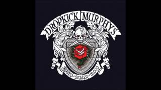 Dropkick Murphys  Out Of Our Heads