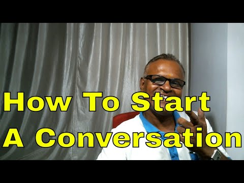 How To Start A Conversation, How To take Part In a Conversation!