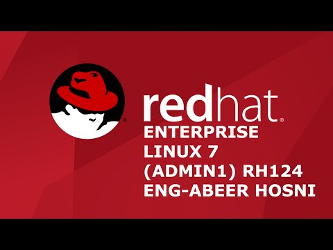 03-Red Hat Enterprise Linux 7 (Admin1) RH124 (Accessing the command) By Eng-Abeer Hosni | Arabic