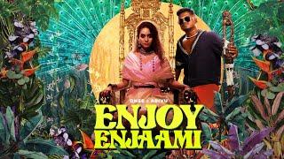 Dhee ft. Arivu - Enjoy Enjaami (Prod. Santhosh Narayanan)