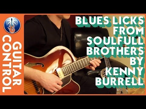 Blues Licks From Soulfull Brothers by Kenny Burrell