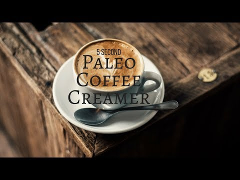 5 Second Paleo Coffee Creamer