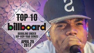 Top 10 • US Bubbling Under Hip-Hop/R&B Songs • April 29, 2017   Billboard-Charts