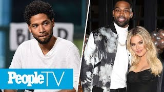 Jussie Smollett In Police Custody, Khloé Kardashian Goes Out Amid Cheating Scandal   PeopleTV