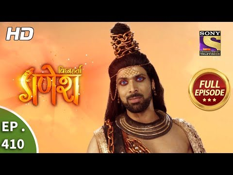 Vighnaharta Ganesh - Ep 410 - Full Episode - 18th March