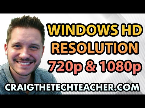How To Set Windows 7 Screen Resolution To 720p Or 1080p HD