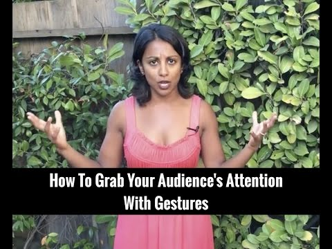 How To Grab Your Audience's Attention With Gestures | Poornima Vijayashanker