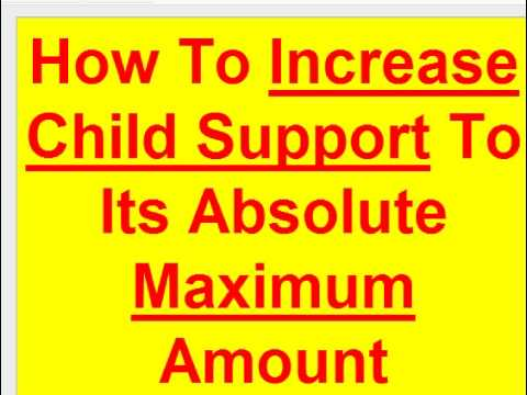 How To Increase Child Support Tips