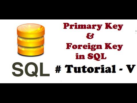 Primary key in SQL , Foreign key in SQL