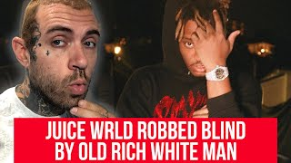Juice Wrld has MILLIONS stolen by Old White Man (not me)