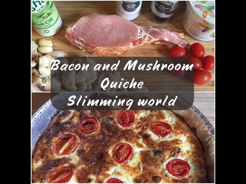 Bacon and Mushroom Quiche Recipe   Slimming World