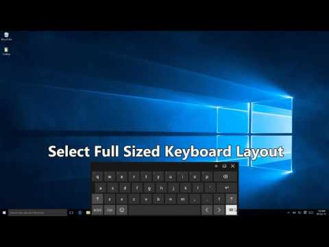 Full Size Touch Keyboard in Windows 10 Tutorial