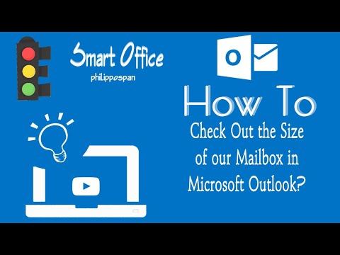 Check Out the Size Of Our Mailbox in Outlook 2016