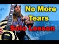 How To Play No More Tears By <b>Ozzy Osbourne Guitar Solo</b> Lesso