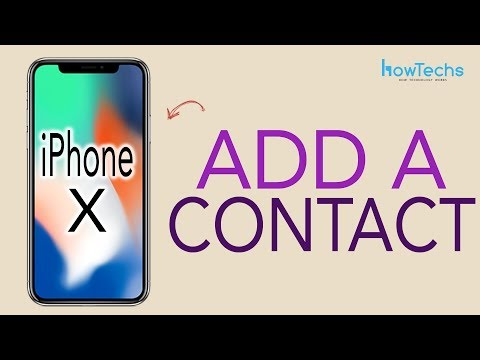 iPhone X - How to Add/Delete a Contact
