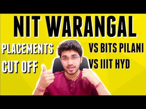 NIT WARANGAL   PLACEMENTS   CUT OFF   VS BITS PILANI VS IIIT HYDERABAD