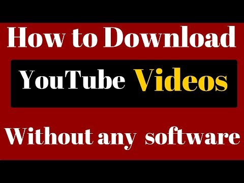 How To Download YouTube Videos To Your Computer Without Any Software or Application