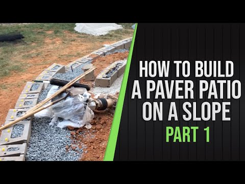 Part 1 - How To Build a Paver Patio on a Slope