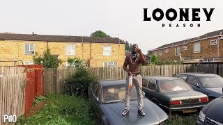 P110 - Looney - Reason [Music Video]