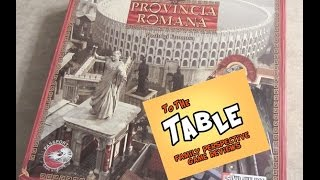 To The Table - Episode 76 - Provincia Romana Review