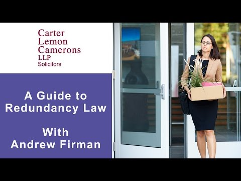 A Guide to Redundancy Law with Andrew Firman: CarterCamerons.com