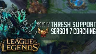 S8 Coaching Gold IV ELO - Thresh Support - League of Legends