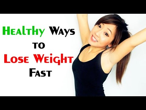 Healthy Ways to Lose Weight Fast