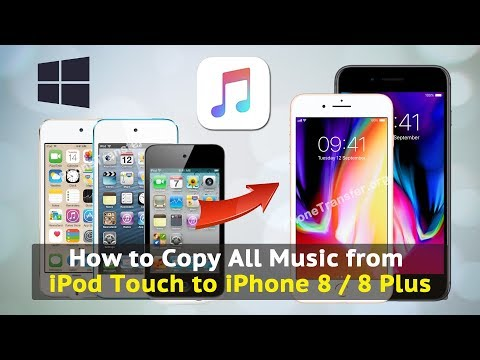 How to Copy All Music from iPod Touch to iPhone 8 / 8 Plus