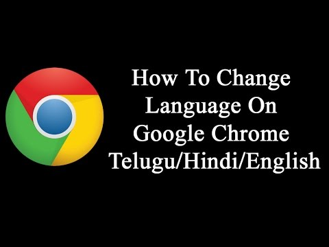 How To Change Language On Google Chrome Telugu/Hindi/English [in Telugu]
