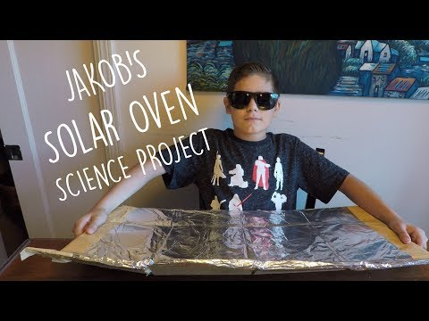 Jakobs Solar Oven, 6th Grade Science Project