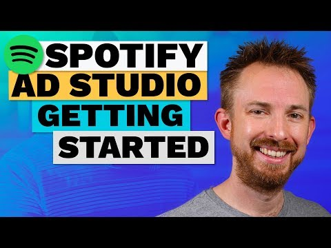 Spotify Ad Studio Tutorial - Video 1: Signing Up to Spotify Ad Studio