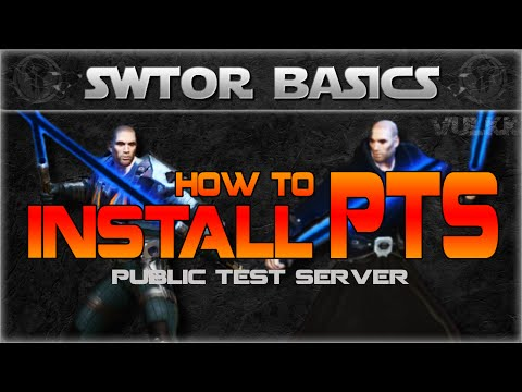 SWTOR Basics: How to install PTS (Public Test Server) and Copy Your Character