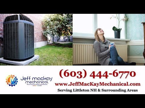 Jeff MacKay Mechanical | Littleton NH Heating and Air Conditioning Contractors