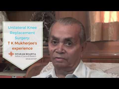 Unilateral Knee Replacement - TK Mukherjee's experience